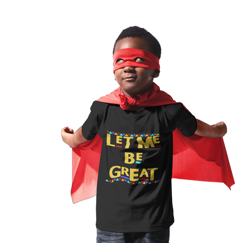 let me be great_toddler_soulseedapparel