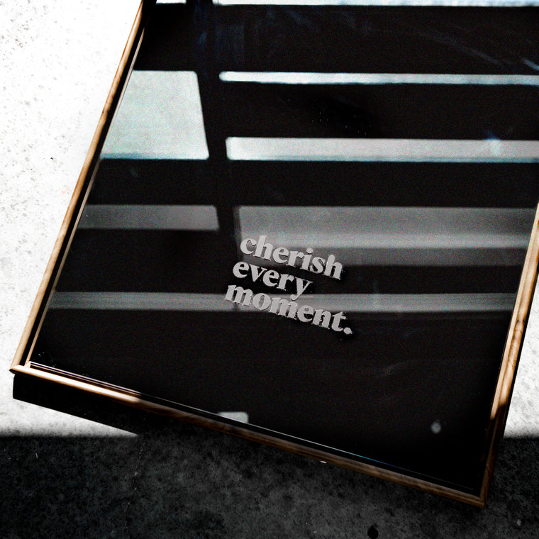 Cherish Every Moment Decal