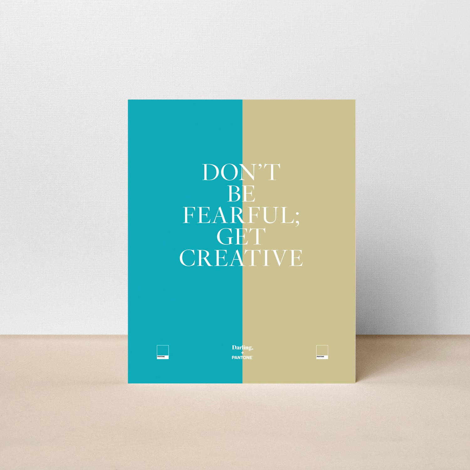 Don't Be Fearful; Get Creative Poster