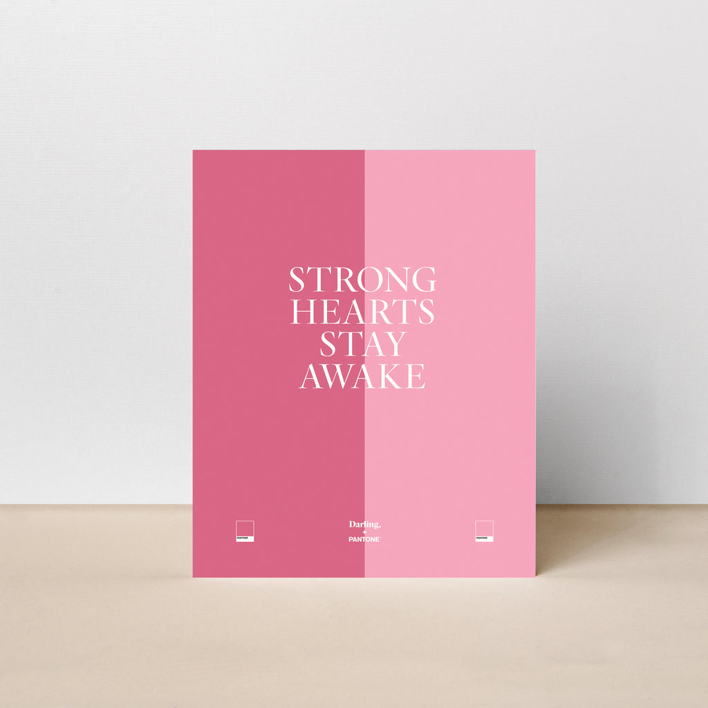 Strong Hearts Stay Awake Poster