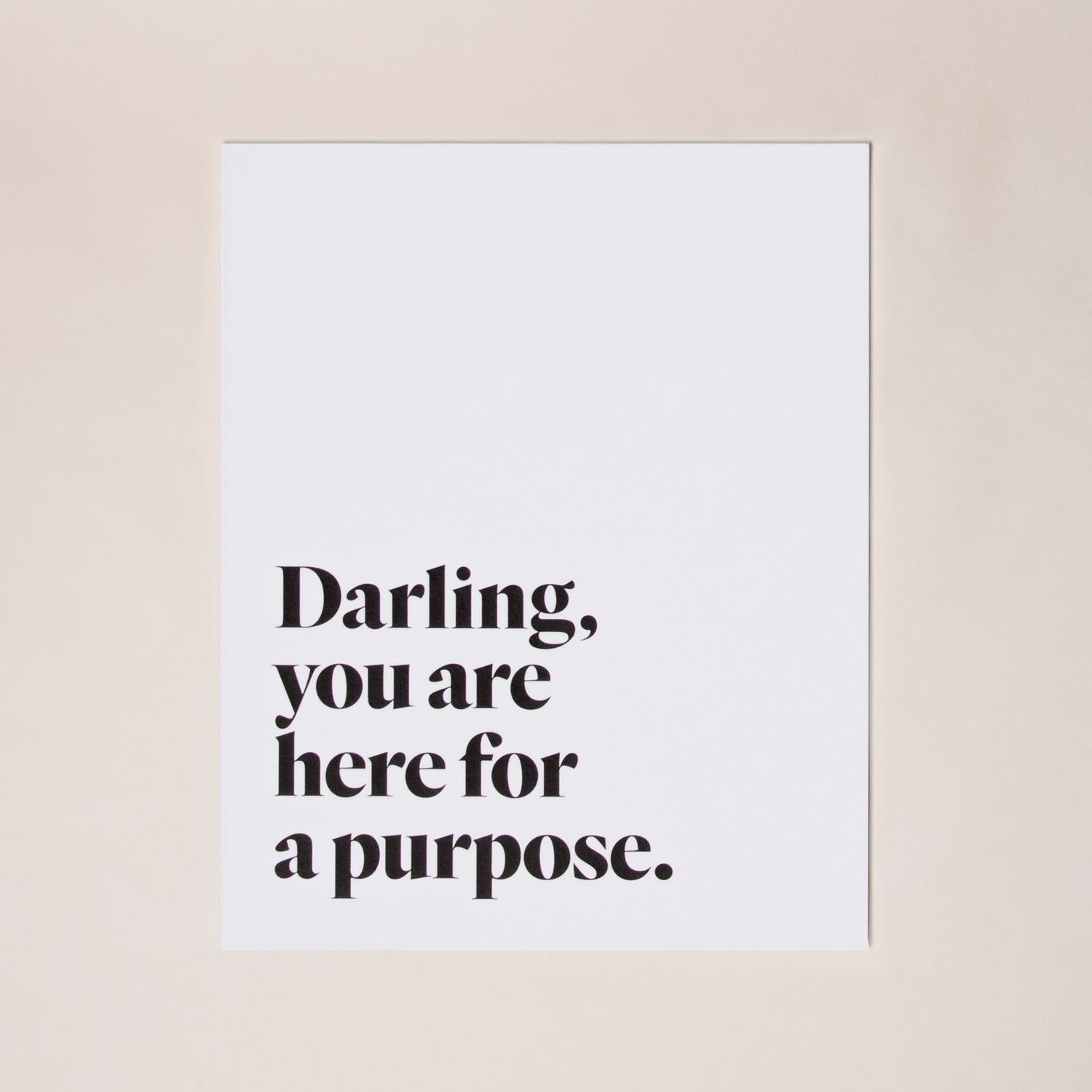 Here for a Purpose Print