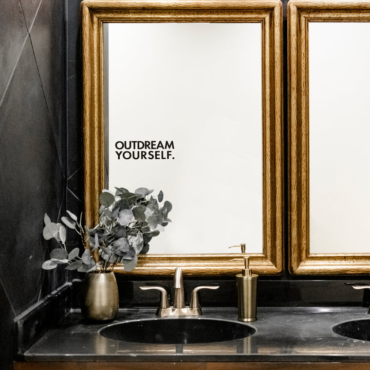 Outdream Yourself Decal