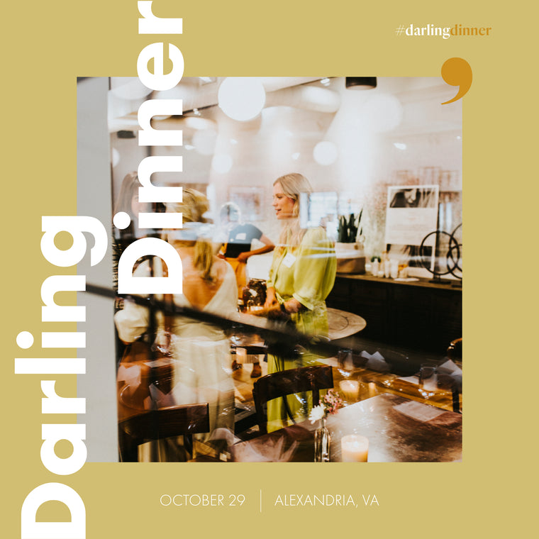 Darling Dinner: Alexandria October 29
