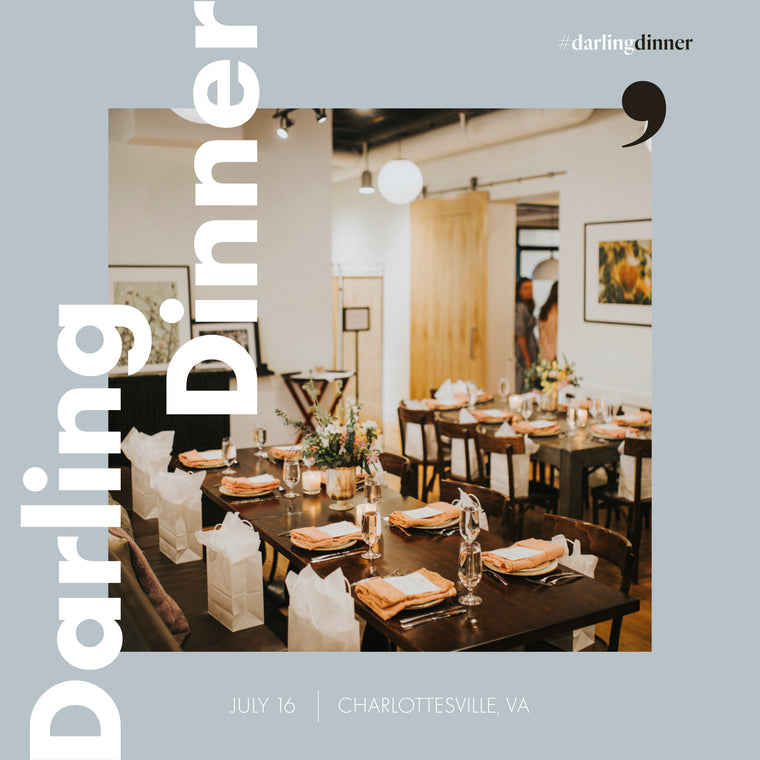 Darling Dinner: Charlottesville October 26th