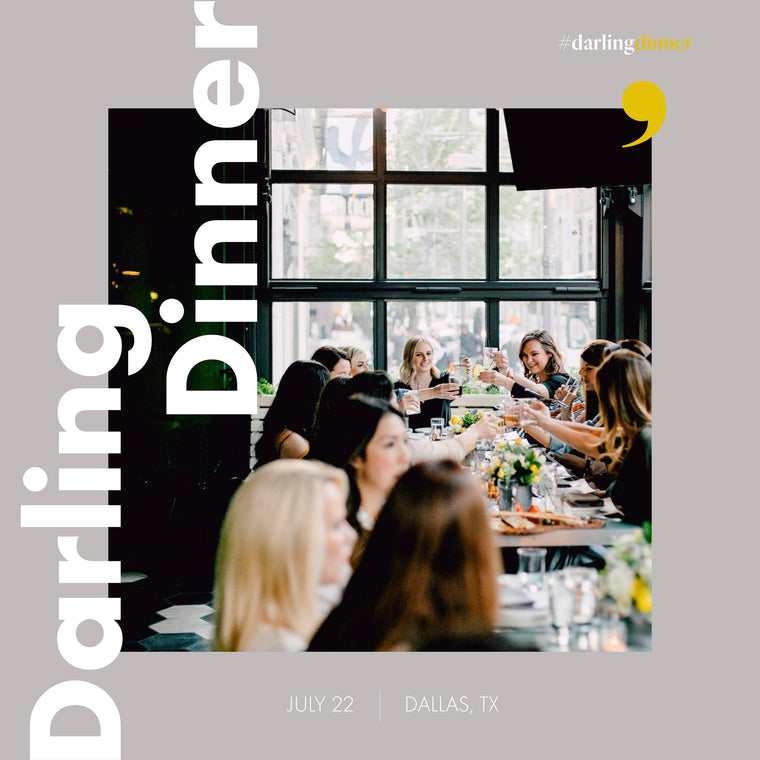 Darling Dinner: Dallas August 26th