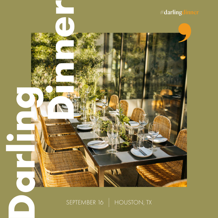 Darling Dinner: Houston September 16