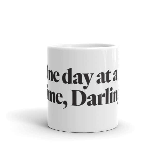 One Day at a Time Mug 1