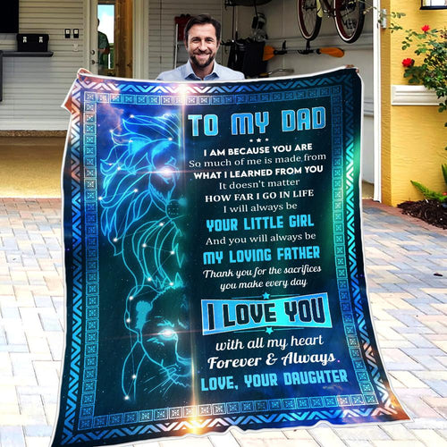 Daughter To Dad - My Loving Father - Blanket