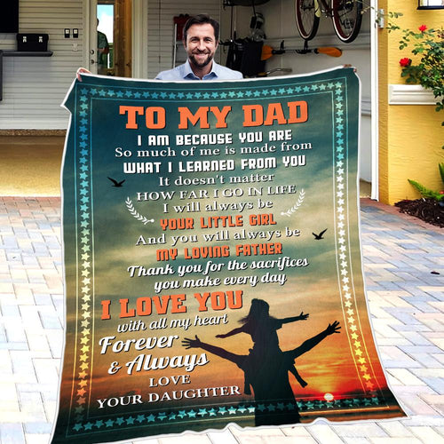Daughter To Dad - I Am Because You Are - Blanket