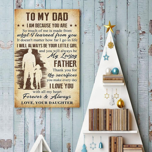Daughter To Dad - Thank You For The Sacrifices You Make Every Day - Vertical Matte Posters