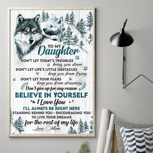 Mom to Daughter - Don't Give Up For Any Reason - Vertical Matte Posters