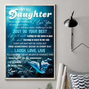Mom To Daughter - Just Do Your Best - Vertical Matte Posters