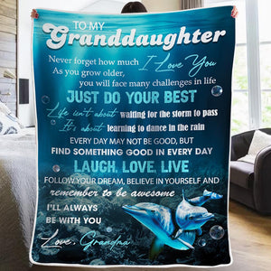 Grandma To Granddaughter - Believe In Yourself And Remember To Be Awesome - Blanket