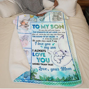 Mom to Son - The Strength Of My Love For You - Blanket