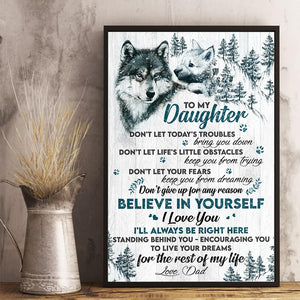 Dad to Daughter - Don't Give Up For Any Reason - Vertical Matte Posters