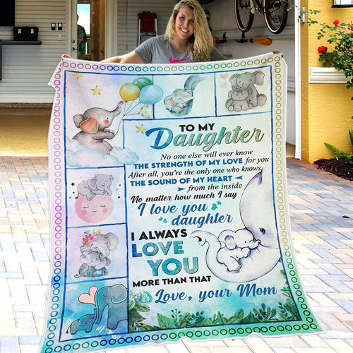 Mom to Daughter - The Strength Of My Love For You - Blanket