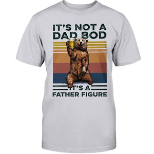Father's Day Gift - Dad Bod - Father Figure Classic T-Shirt And Hoodie