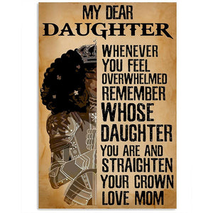 Mom To Daughter - Straighten Your Crown - Vertical Matte Posters