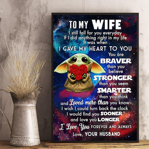 Husband to Wife - You Are Braver Than You Believe - Vertical Matte Posters