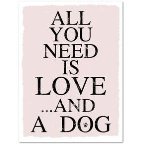 "Magnet ""ALL YOU NEED IS LOVE AND A DOG"""