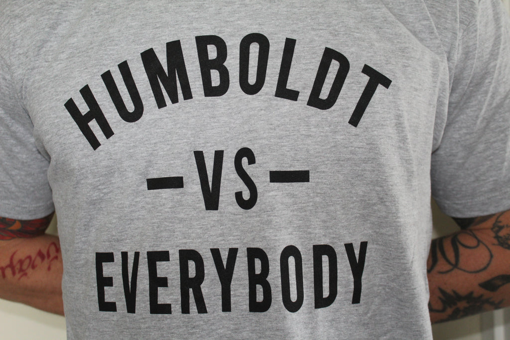 Humboldt vs Everybody - GRAY