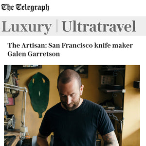 The Telegraph - The Artisan: San Francisco Knife Maker Galen Garretson