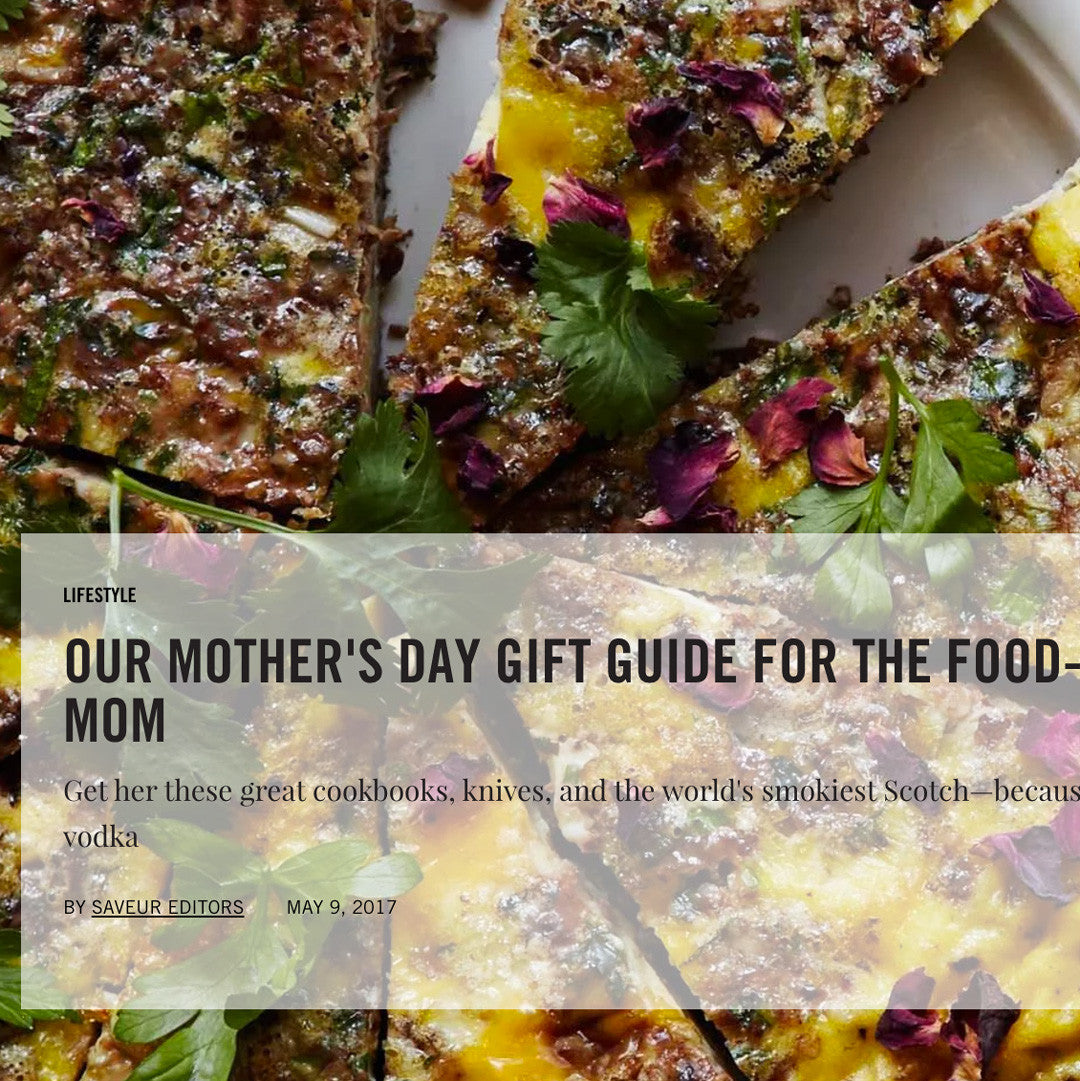 Saveur - Our Mother's Day Gift Guide