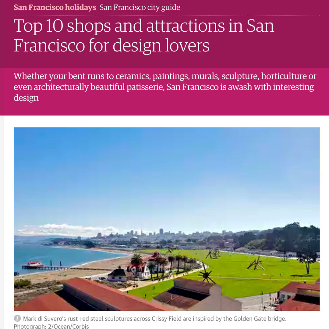 The Guardian - Top 10 shops and attractions in San Francisco for Design Lovers