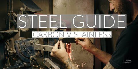 Town Cutler Knife Guide Steel Types Carbon Steel versus Stainless Steel