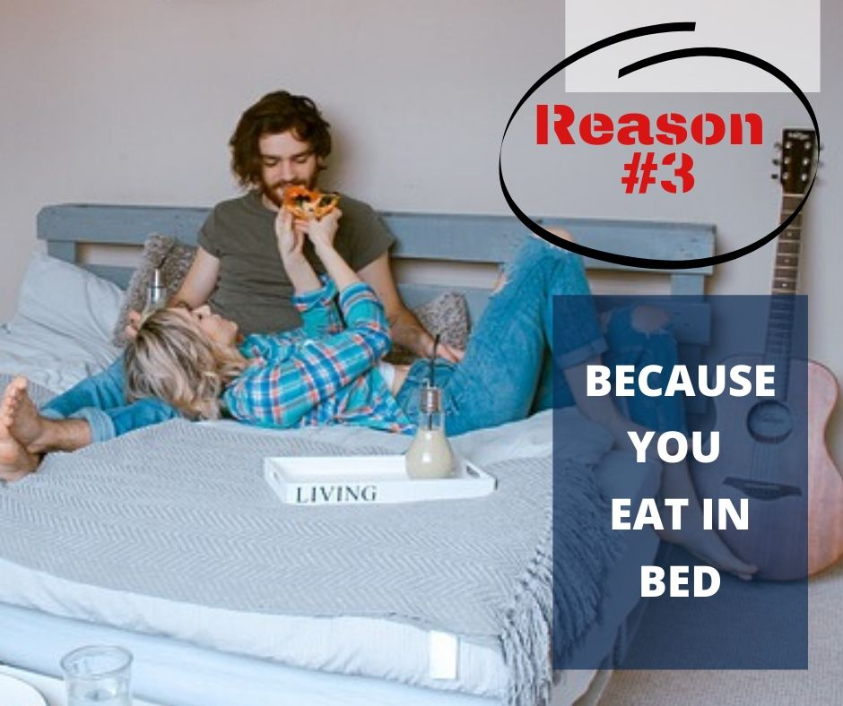 TOP 10 REASONS YOU NEED A WATERPROOF BLANKET - REASON #3 - BECAUSE YOU EAT IN BED