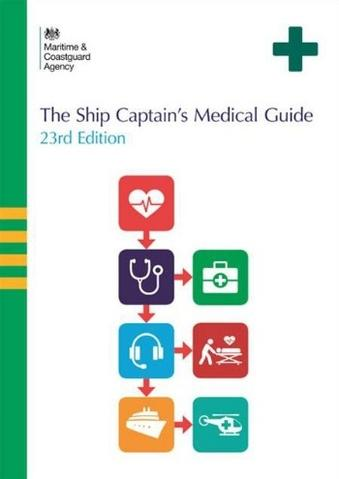The Ship Captain's Medical Guide - 23rd Edition
