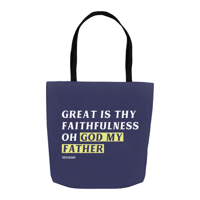 Great Is Thy Faithfulness | Tote Bag
