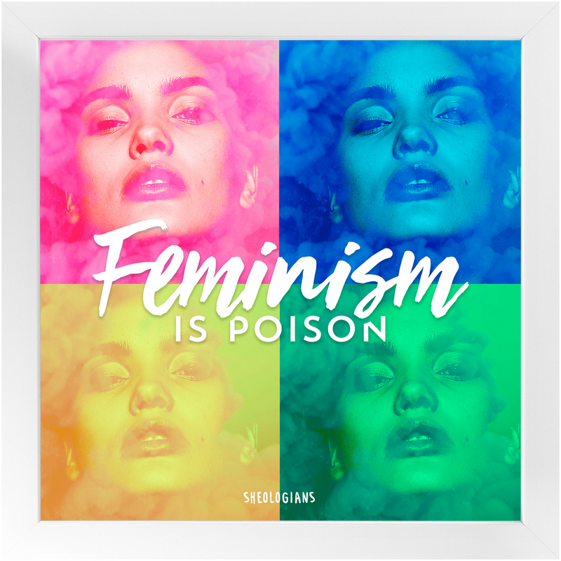 Feminism Is Poison | Fine Art Framed Print