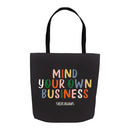 Mind Your Own Business | Tote Bag
