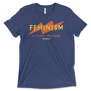 Feminism, It's What's For Dinner Contest Winner | T-shirt