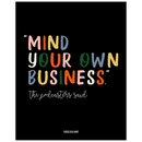Mind Your Own Business | Poster