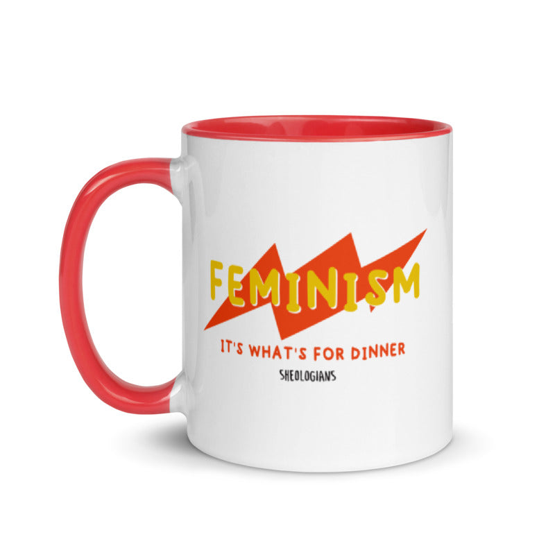 Feminism, It's What's For Dinner Contest Winner | Mug