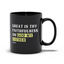 Great Is Thy Faithfulness Oh God My Father | Mug