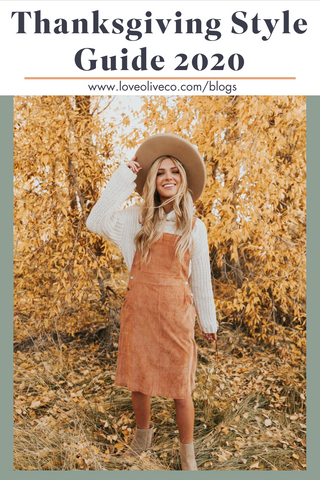 Thanksgiving Style Guide 2020 from Love Olive Co. www.loveoliveco.com/blogs