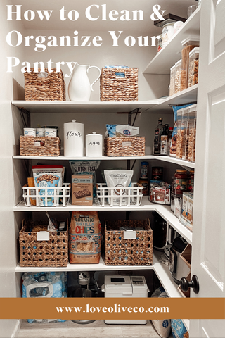 How to Clean and Organize Your Pantry www.loveoliveco.com