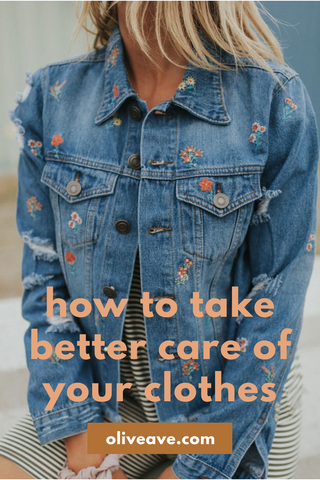 How to take better care of y our clothes. www.OliveAve.com/blogs