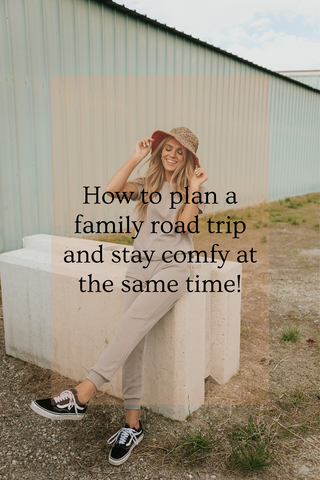 how to plan a road trip with kids and dress comfy too loveoliveco.com
