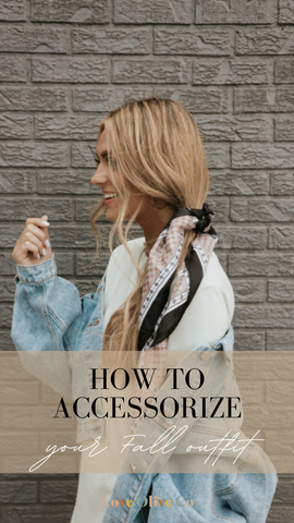 How to accessorize your Fall outfit. www.loveoliveco.com