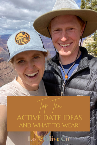 Top Ten Active Date Ideas and What to Wear. www.loveoliveco.com