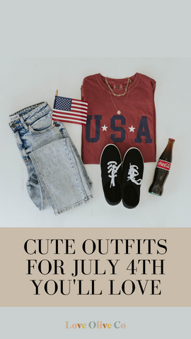 cute outfits for july 4th you'll love. www.loveoliveco.com