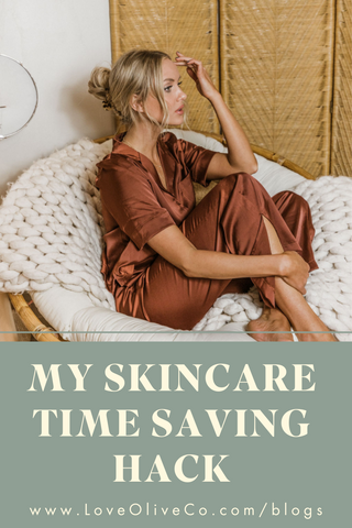 My Skincare Time Saving Hack www.loveoliveco.com