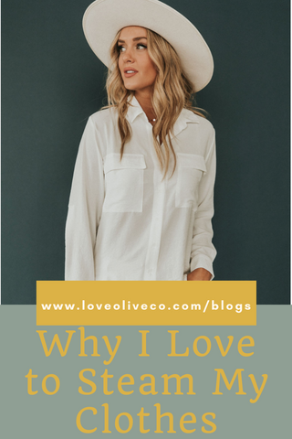 Why I Love to Steam my Clothes www.loveoliveco.com
