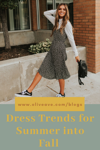 Dress Trends For Summer Into Fall