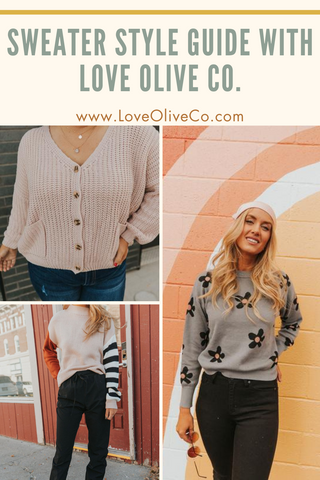 sweater style guide 2020. www.loveoliveco.com