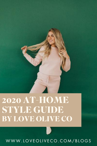 2020 At Home Style Guide. www.loveoliveco.com